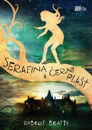 Serafina a černý plášť - Beatty Robert [E-kniha]